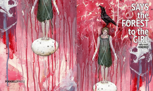 Says the Forest to the Girl by Sally Rosen Kindred (art by Alexandra Eldridge)